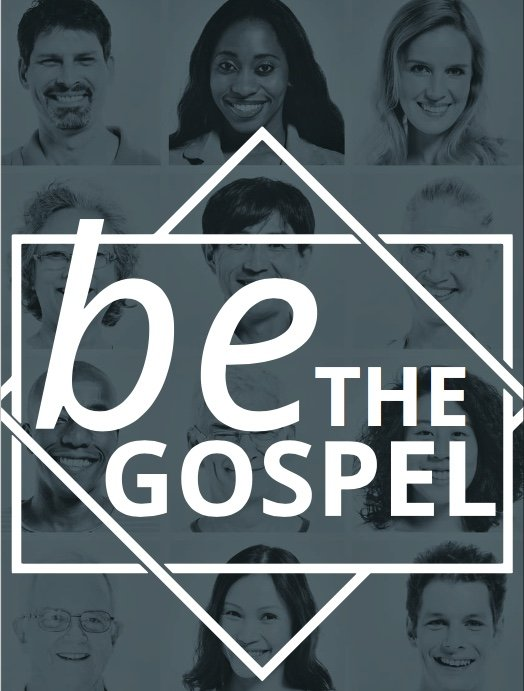 Be the Gospel